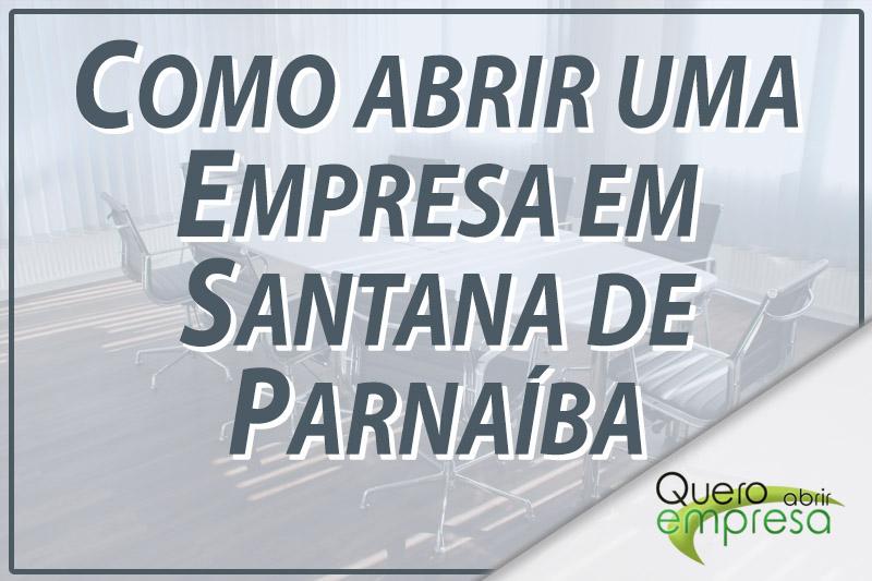 Como abrir uma empresa Santana de Parnaíba
