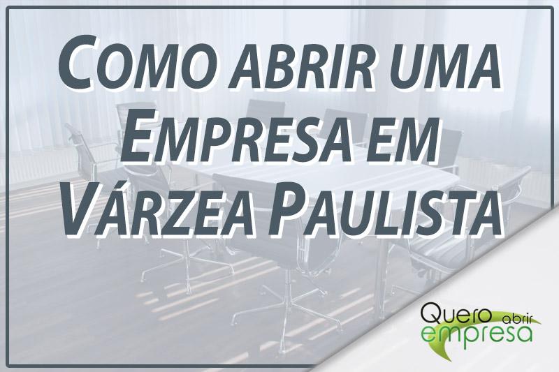 Como abrir uma empresa Várzea Paulista