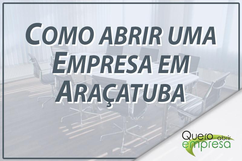 Como abrir uma empresa em Araçatuba