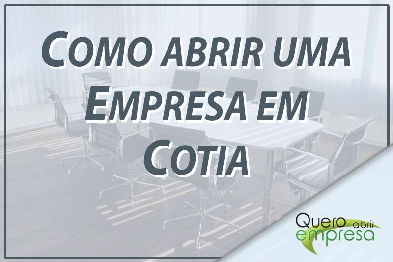 Como abrir uma empresa em Cotia