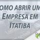 Como abrir uma empresa em Itatiba