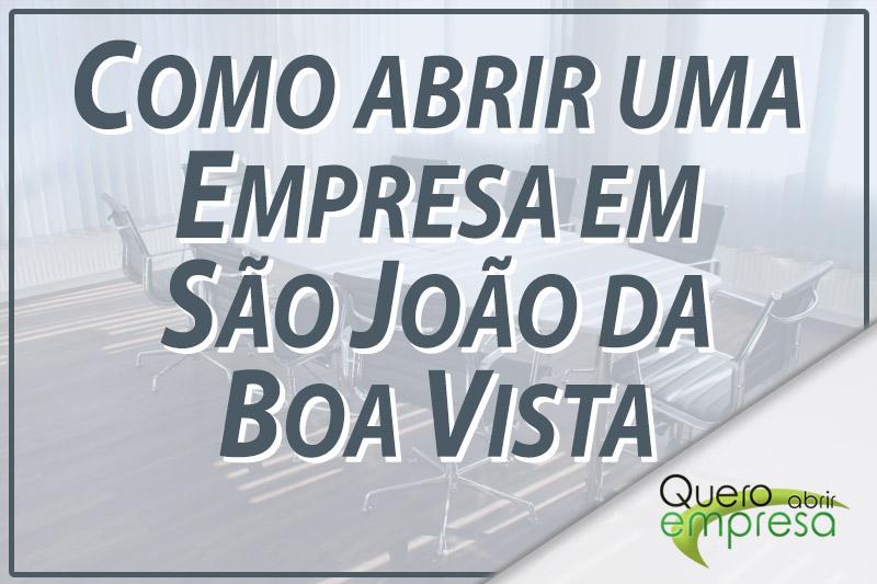 Como abrir uma empresa em São João da Boa Vista