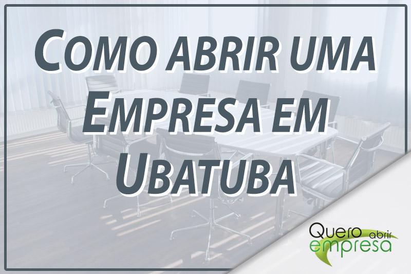 Como abrir uma empresa em Ubatuba