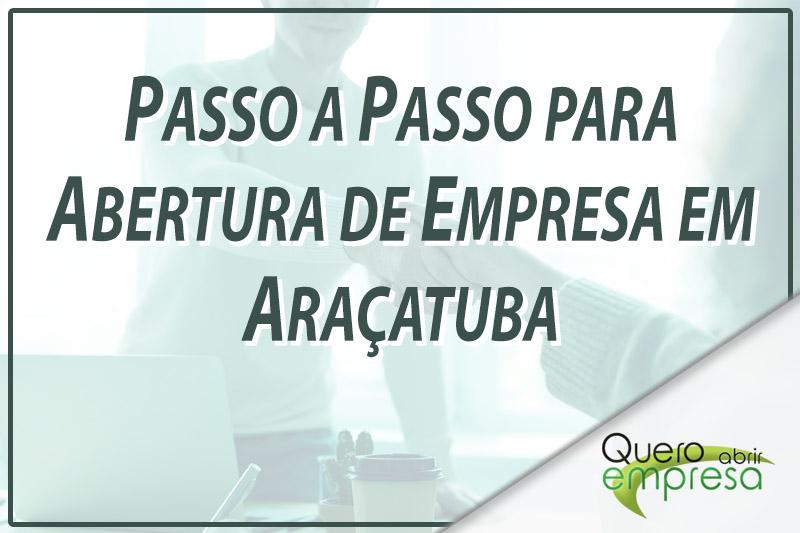 Passo a Passo para abertura de empresa em Araçatuba
