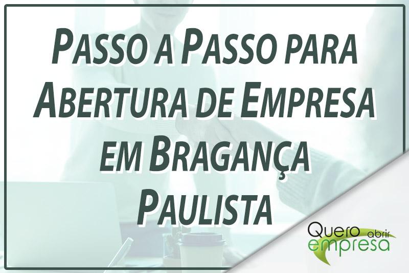 Passo a Passo para abertura de empresa em Bragança Paulista