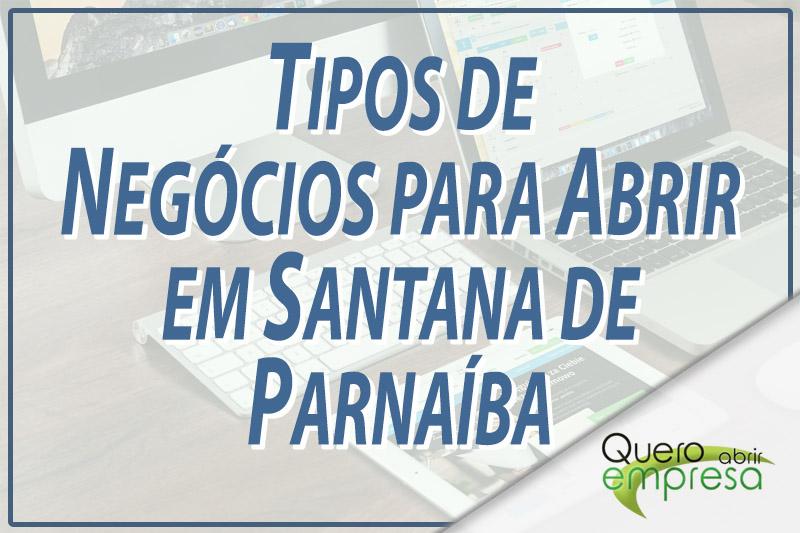 Tipos de Negócios para abrir em Santana de Parnaíba